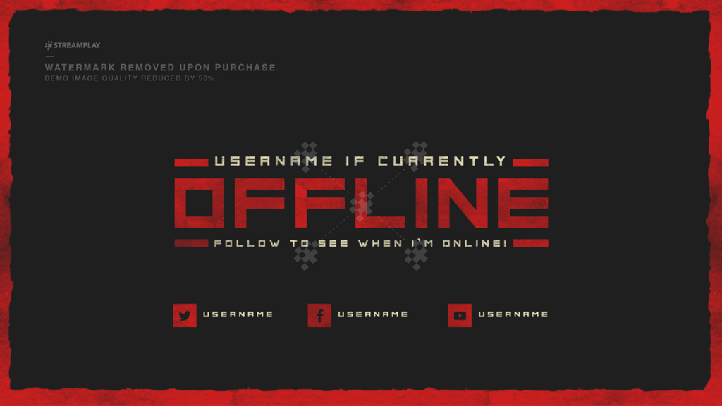 twitch offline banners custom and template twitch offline screens. Black Bedroom Furniture Sets. Home Design Ideas